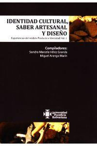 identidad-cultural-saber-artesanal-y-diseno-9789587642902-upbo