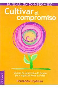 cultivar-el-compromiso-9789506413828-edga