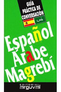 guia-practica-de-conversacion-espanol-arabe-magrebi-9788489672406-edga