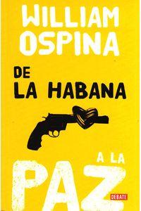 de-la-habana-a-la-paz-9789588931425-rhmc