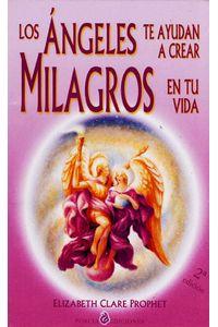 los-angeles-te-ayudan-a-crear-milagros-en-tu-vida-9788495513168-edga