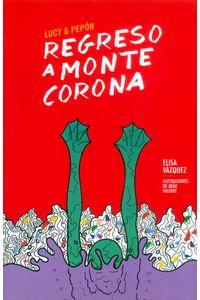 regreso-a-monte-corona-9788494236082-ased
