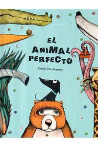 el-animal-perfecto-9788494633386-ased