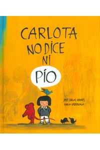carlota-no-dice-ni-pio-9788494292934-ased
