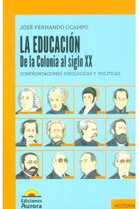 educacion-colonia-sigloXX-9789589136942-Auro