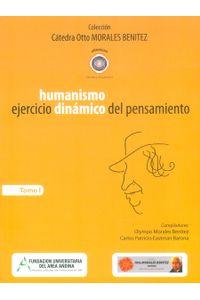 humanismo-ejercicio-dinamico-pensamiento-9789589804858-Fuan