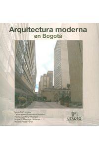 arquitectura-moderna-en-bogota-9789587251760-ujtl