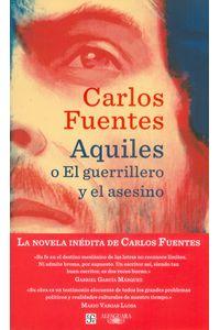 aquiles-o-el-guerrillero-y-e-asesino-9789588948423-rhmc