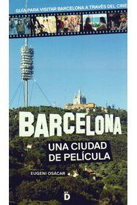 barcelona-una-ciudad-de-pelicula-9788494143809-PROM