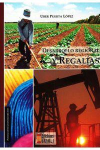 desarrollo-regional-y-regalias-9789588869315-uala