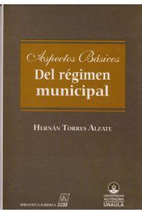 aspecto-basico-del-regimen-municipal9789587310603-uala