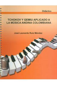 tchokov-y-gemiu-aplicado-a-la-musica-andina-9789588896014-surc