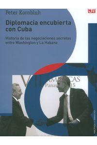 diplomacia-encubierta-con-cuba-9786071633217-foce