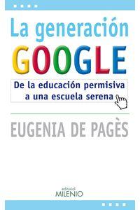 la-generacion-google-9788497434829-edga