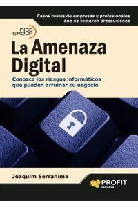 la-amenaza-digital-9788496998254-edga