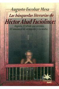 las-busquedas-literarias-de-hector-abad-9789587204278-ueaf