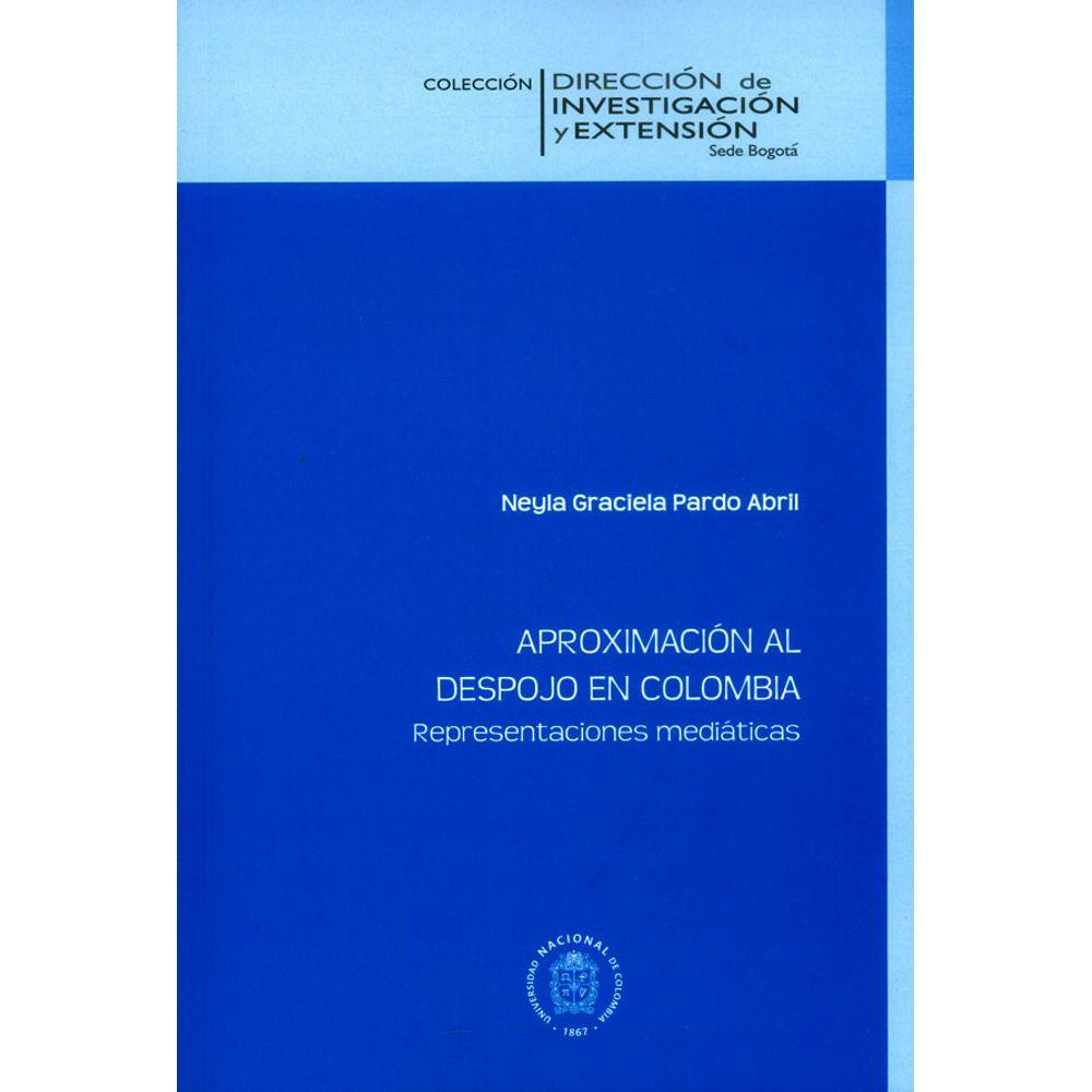 Resultado de imagen para Aproximación al despojo en Colombia: representaciones mediáticas portada