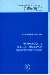 aproximacion-al-despojo-en-colombia-9789587830903-unal