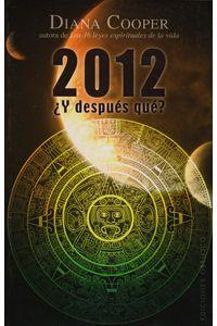 2012-y-despues-que-9788497776424-edga