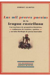 las-mil-peores-poesias-de-la-lengua-castellana-9788496956209-edga