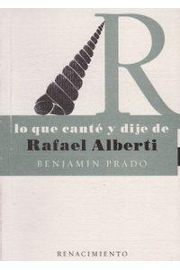 lo-que-cante-y-dije-de-rafael-alberti-9788484721468-edga