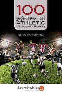 ag-100-jugadores-del-athletic-de-william-a-williams-lectio-ediciones-9788416918201