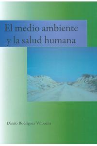 el-medio-ambiente-y-la-salud-humana-9789586602280-uptc