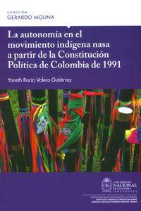 la-autonomia-en-el-movimiento-indigena-nasa-a-partir-de-la-constitucion-9789587756234-unal