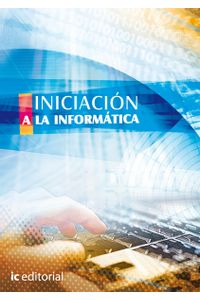 iniciacion-a-la-informatica-9788415730002-iced