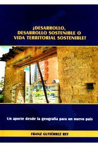 desarrollo-desarrollo-sostenible-o-vida-territorial-sostenible-9789586602273-uptc