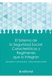 el-sistema-de-la-seguridad-social-caracteristicas-y-regimenes-9788416433551-iced