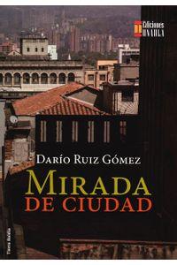 mirada-de-ciudad-9789588869476-uala
