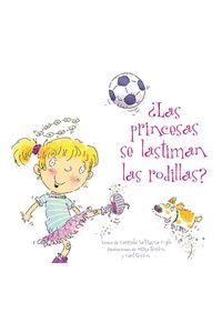 las-princesas-se-lastiman-las-rodillas-9788494154942-edga