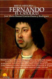 breve-historia-de-fernando-el-catolico-9788499674681-edga