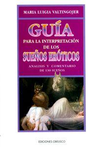 guia-para-la-interpretacion-de-los-suenos-eroticos-9788477207443-edga