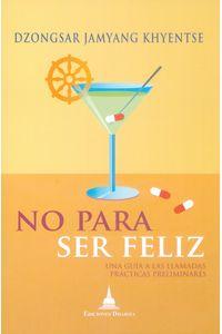 no-para-ser-feliz-9788496478862-edga