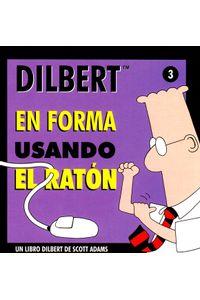 dilbert-en-forma-usando-el-raton-9788475776125-edga