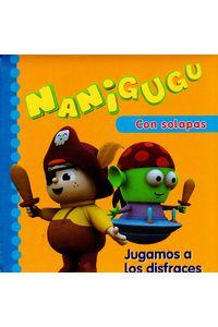 nanigugu-jugamos-a-los-disfraces-9788448831837-edga