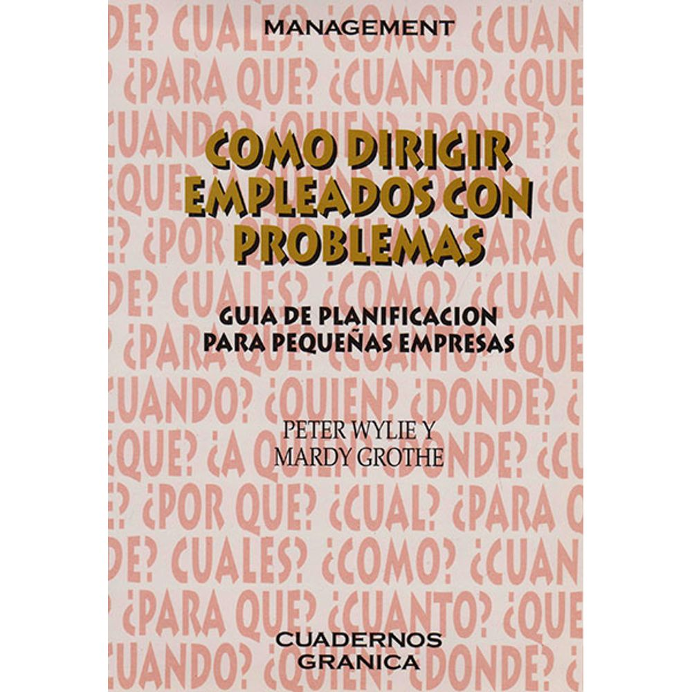 COMO DIRIGIR EMPLEADOS CON PROBLEMAS