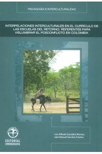 interpelaciones-interculturales-en-el-curriculo-de-las-escuelas-9789587460773-umag
