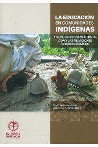 la-educacion-en-comunidades-indigenas-9789587460780-umag