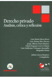 derecho-privado-analisis-critica-y-reflexion-9789588922942-udem