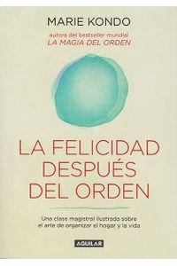 la-felicidad-despues-del-orden-9789588912790-rhmc