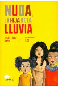 nuda-la-hija-de-la-lluvia-9788494444685-ased
