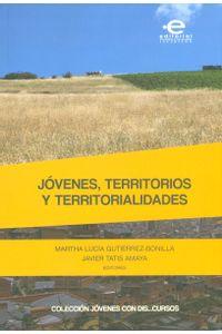 jovenes-territorios-y-territorialidades-9789587169652-upuj
