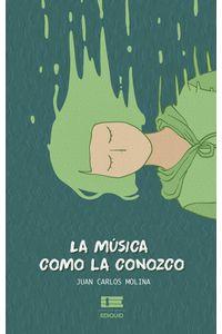 bm-la-musica-como-la-conozco-editorial-igneo-9789807641968