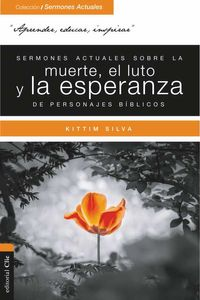 bw-sermones-actuales-sobre-la-muerte-el-luto-y-la-esperanza-de-personajes-biacuteblicos-editorial-clie-9788417131302
