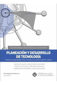 bw-planeacioacuten-y-desarrollo-de-tecnologiacutea-iteso-9786078528677