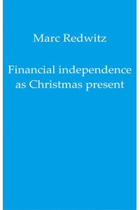 bw-financial-independence-as-christmas-present-epubli-9783750258310
