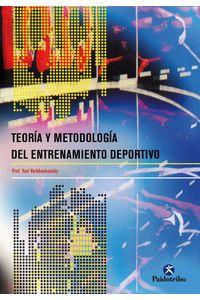 bw-teoriacutea-y-metodologiacutea-del-entrenamiento-deportivo-paidotribo-9788499108643